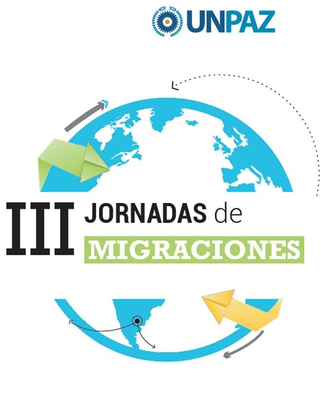 III tercera jornada sobre migraciones UNPAZ